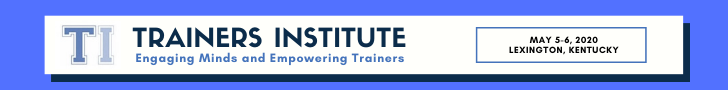 Trainers Institute Banner: Engaging Minds and Empowering Trainers. May 5-6, 2020 in Lexington, KY.